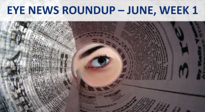 eye-news-roundup-june-week-one