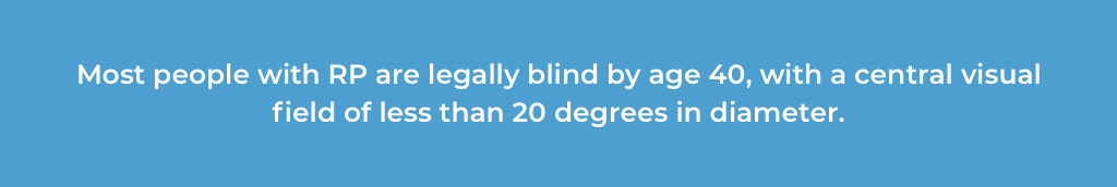 most-people-with-retinitis-pigmentosa-are-legally-blind-by-age